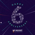 WP Rocket 6th Anniversary