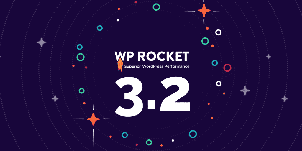 wp rocket 3.2 announcement