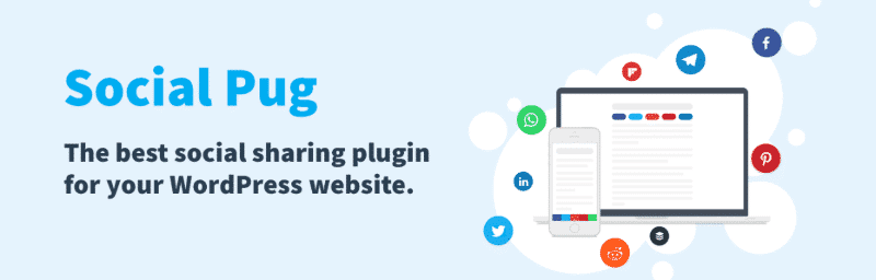 Social Pug is among the fastest WordPress social sharing plugins in 2019.