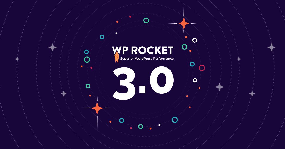 wp rocket 3.0 announcement